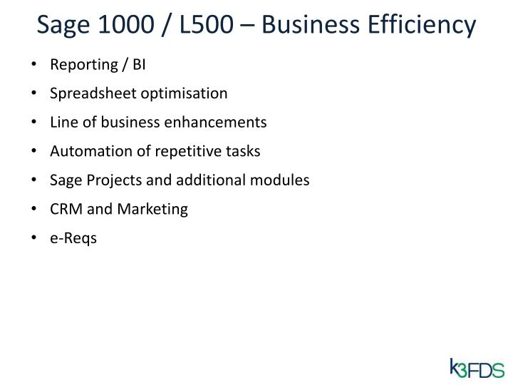 Sage 1000 / L500 – Business Efficiency