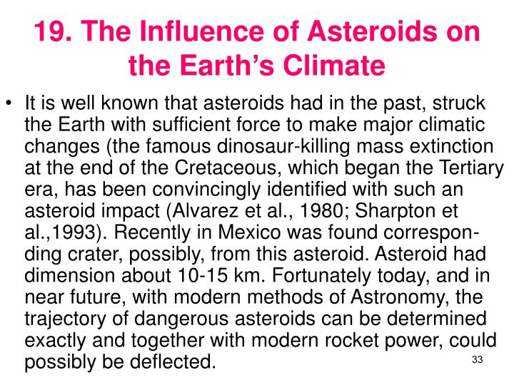 19. The Influence of Asteroids on the Earths Climate