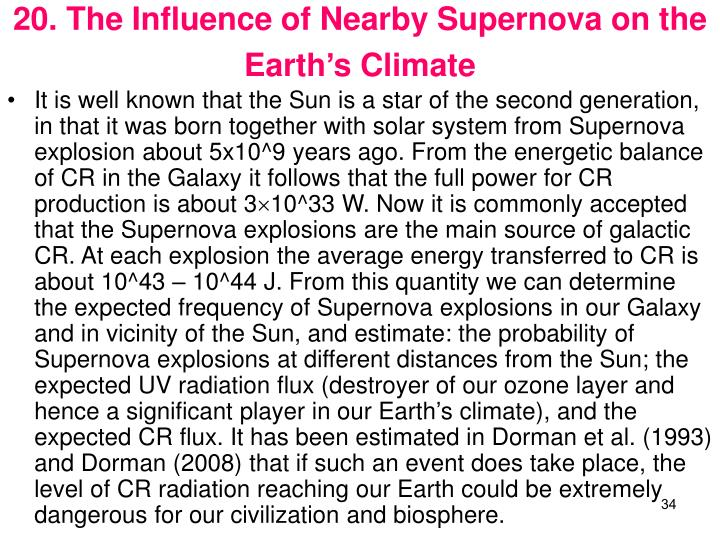 20. The Influence of Nearby Supernova on the Earths Climate