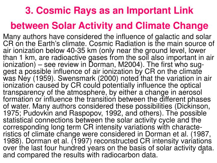 3. Cosmic Rays as an Important Link between Solar Activity and Climate Change