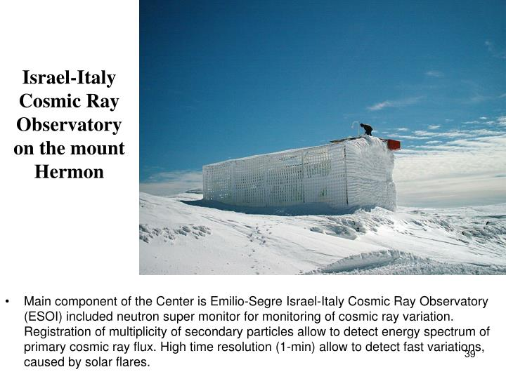 Israel-Italy Cosmic Ray Observatory on the mount Hermon