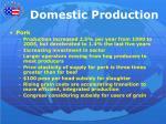 domestic production1