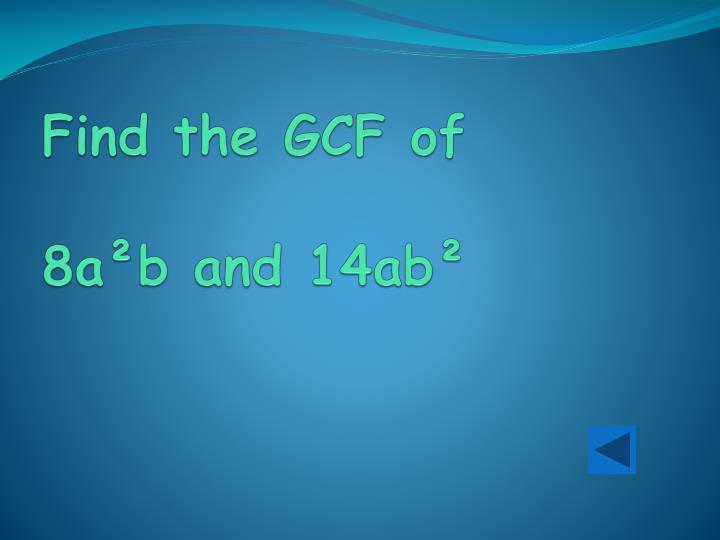 Find the GCF of