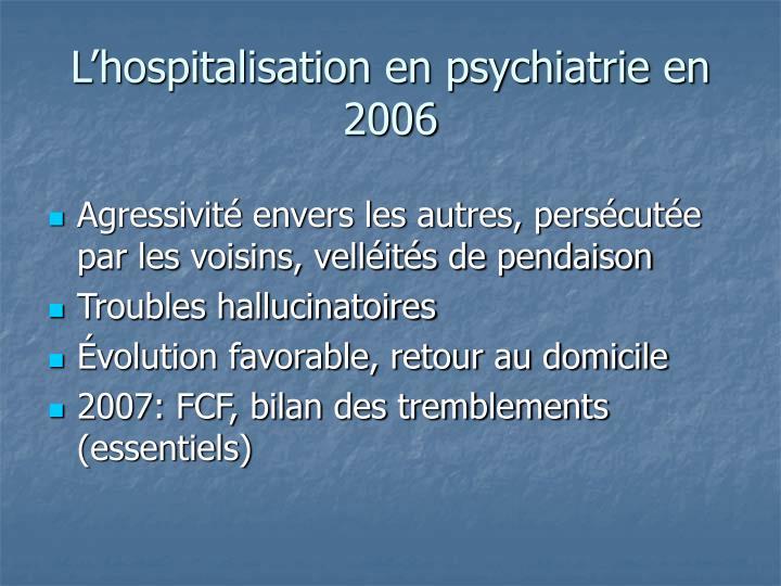 L'hospitalisation en psychiatrie en 2006
