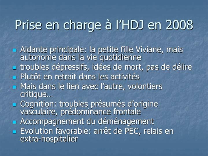 Prise en charge à l'HDJ en 2008