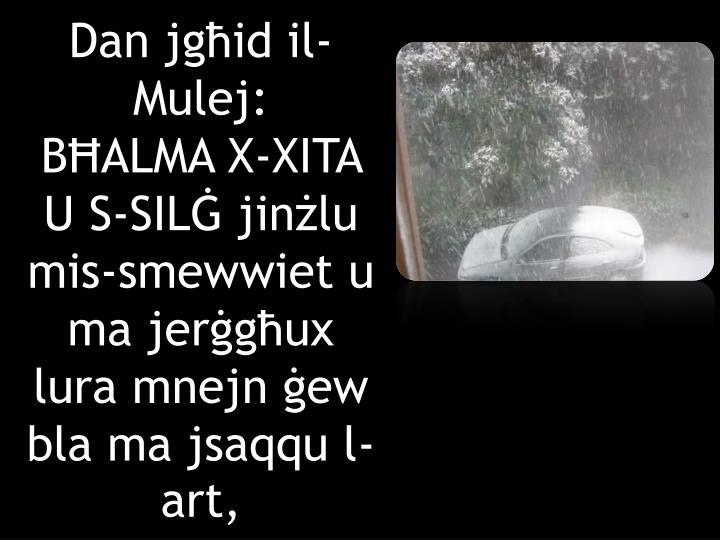 Dan jgħid il-Mulej: