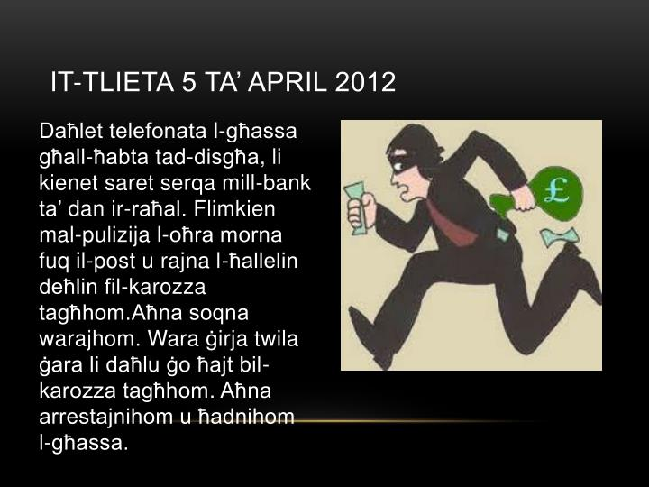 It tlieta 5 ta april 2012