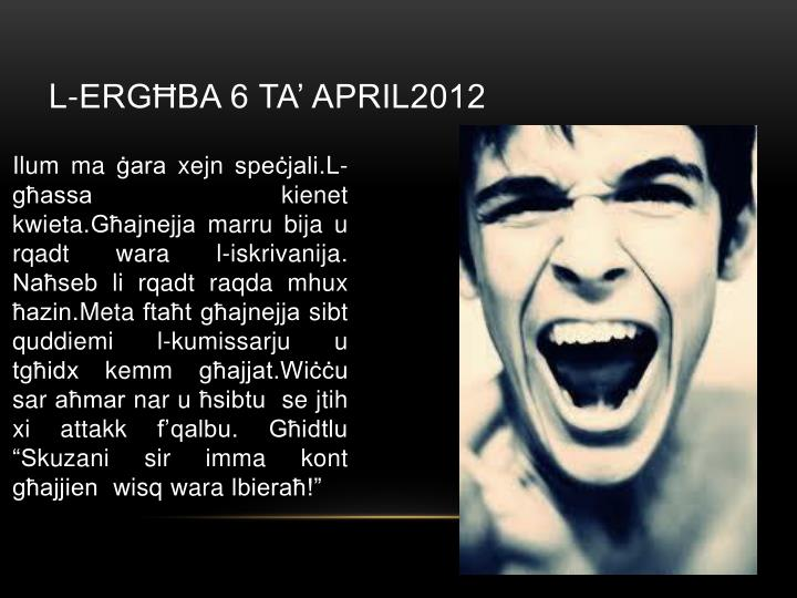 L-ergħba 6 ta' april2012