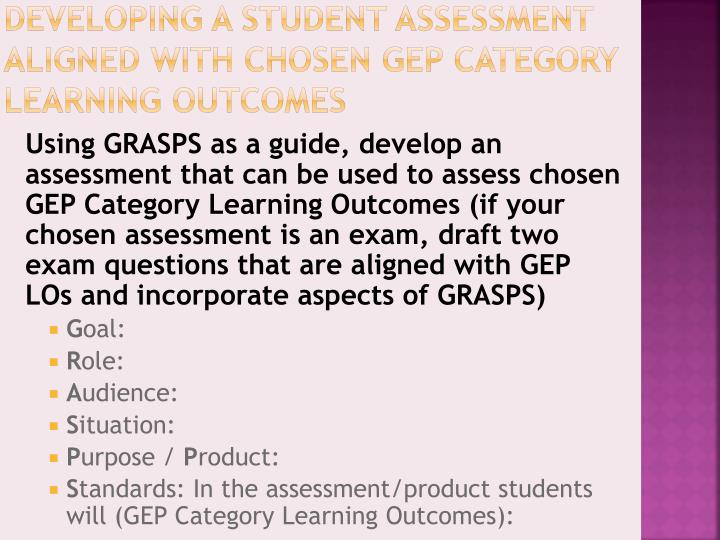 Developing a Student Assessment Aligned with chosen GEP Category Learning Outcomes