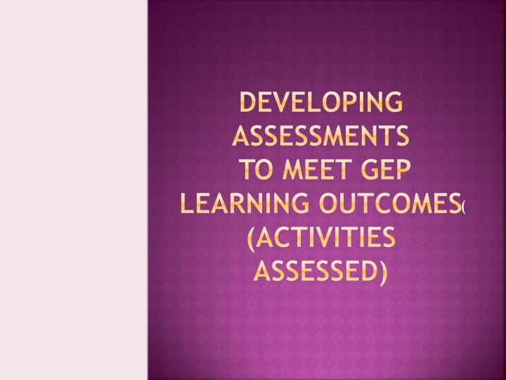 Developing Assessments