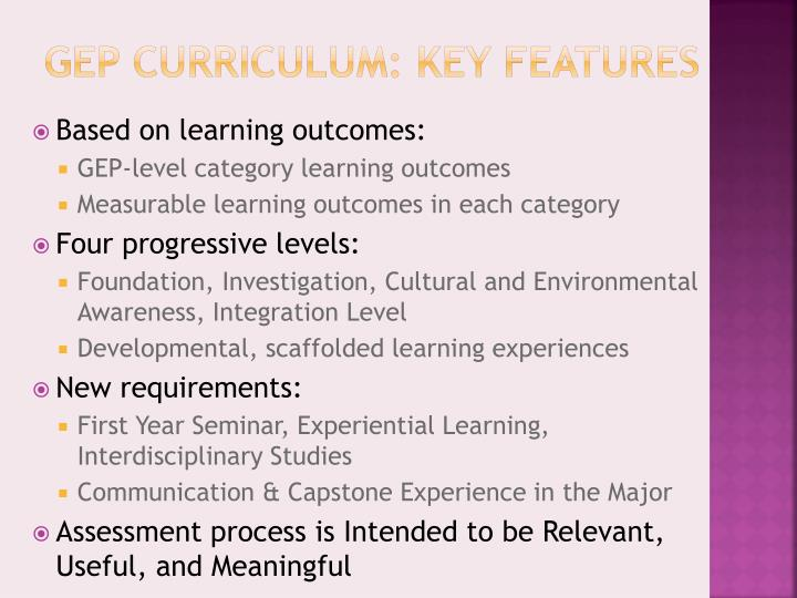 GEP Curriculum: Key Features