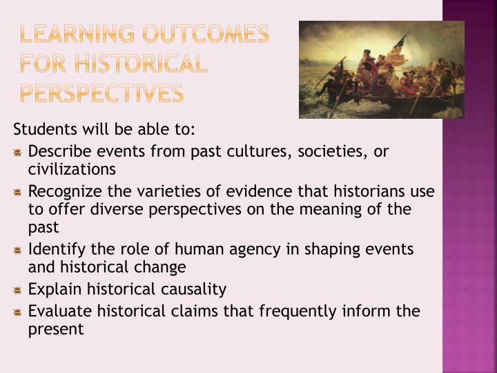 Learning Outcomes for Historical Perspectives