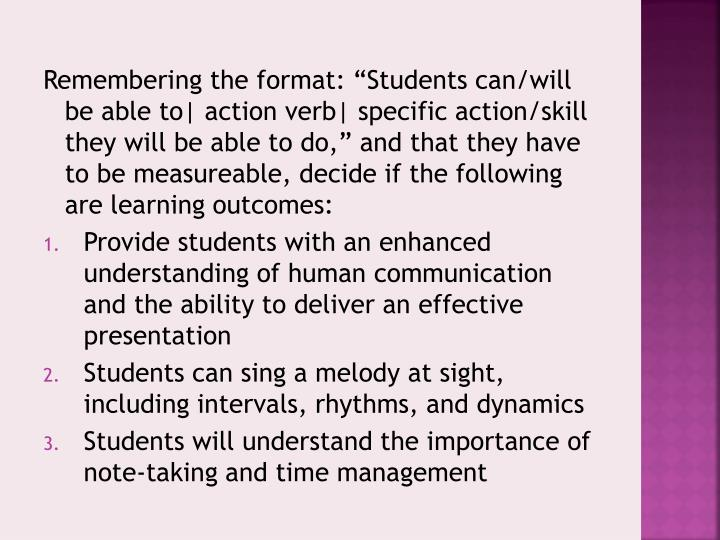 "Remembering the format: ""Students can/will be able to