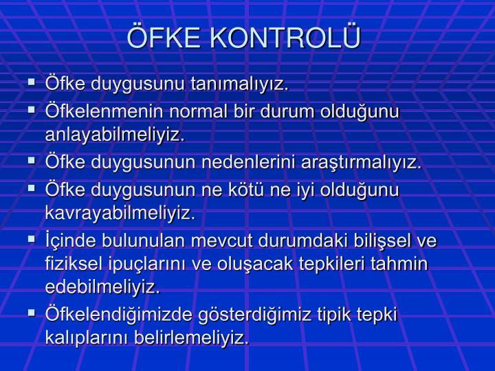 ÖFKE KONTROLÜ