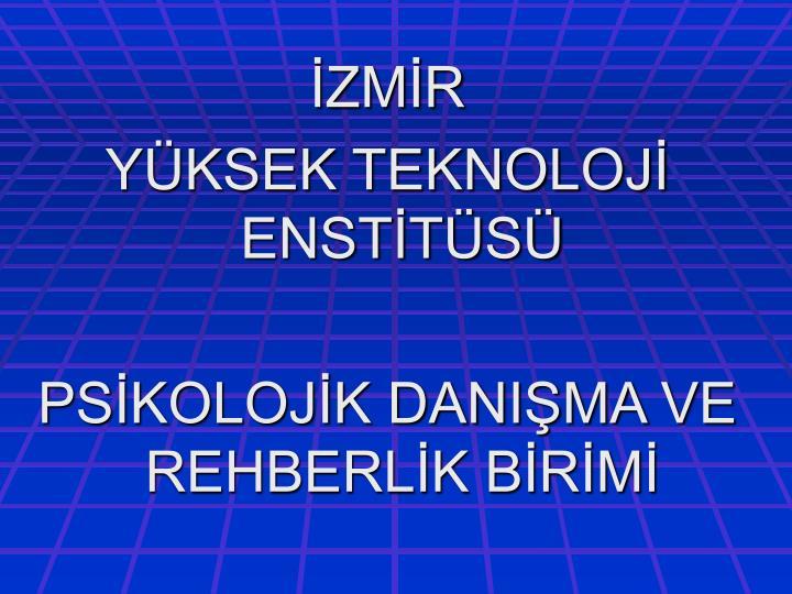 İZMİR