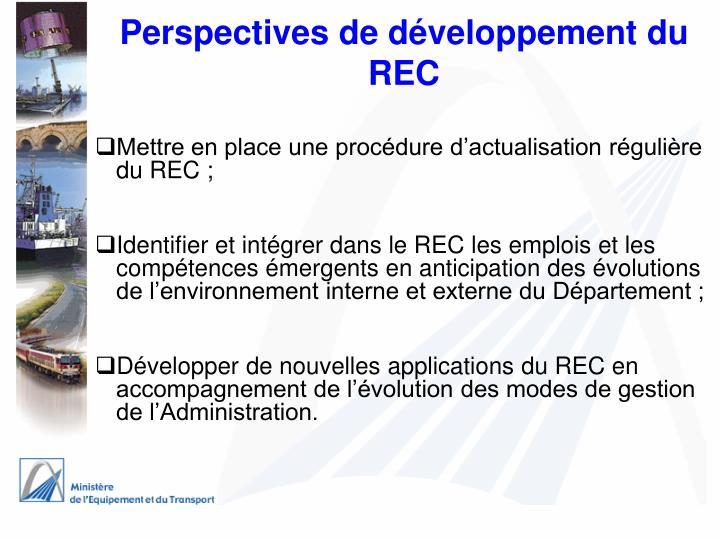 Perspectives de développement du REC