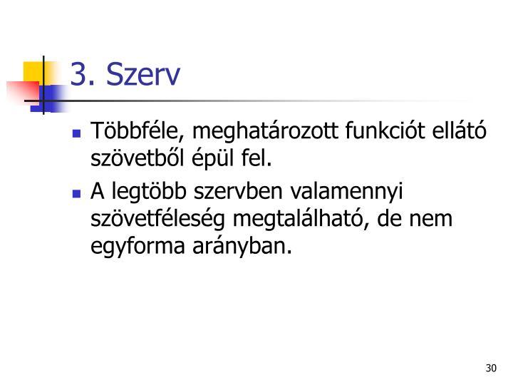 3. Szerv