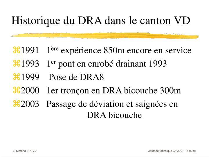 Historique du DRA dans le canton VD
