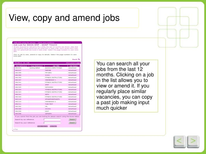 View, copy and amend jobs