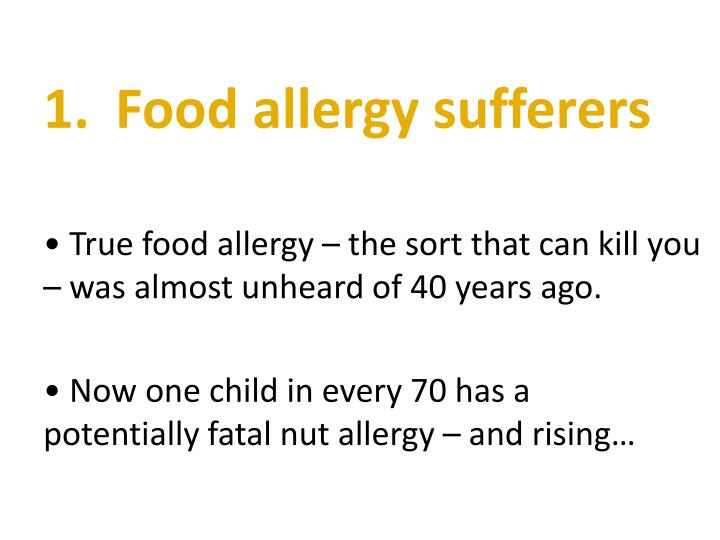 1 food allergy sufferers