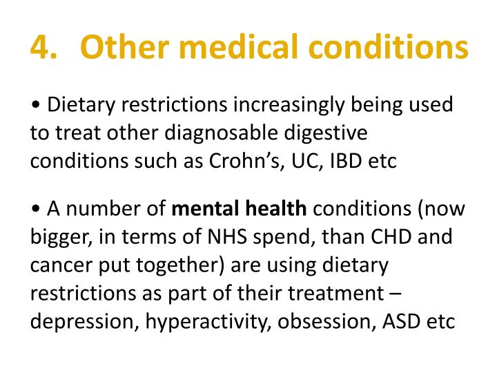 4. 	Other medical conditions