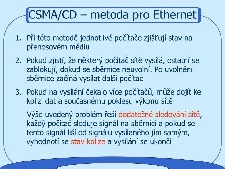 CSMA/CD – metoda pro Ethernet