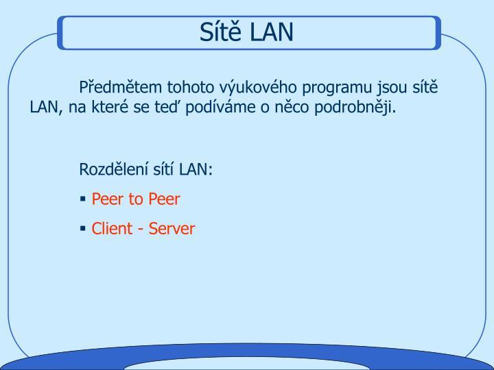 Sítě LAN