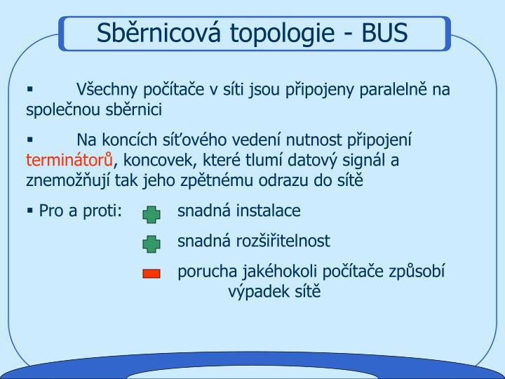 Sběrnicová topologie - BUS