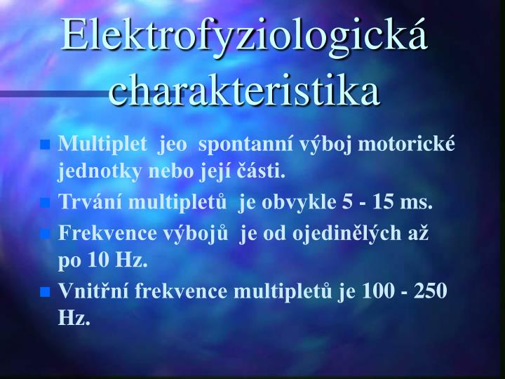 Elektrofyziologická charakteristika