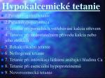 hypokalcemick tetanie