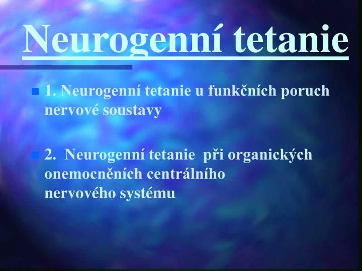 Neurogenní tetanie