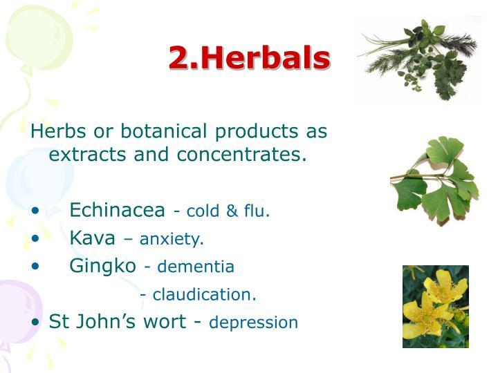 2.Herbals