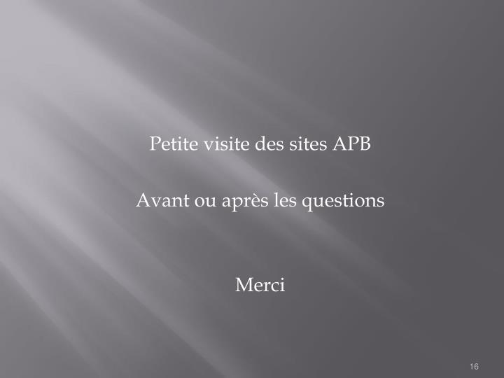 Petite visite des sites APB