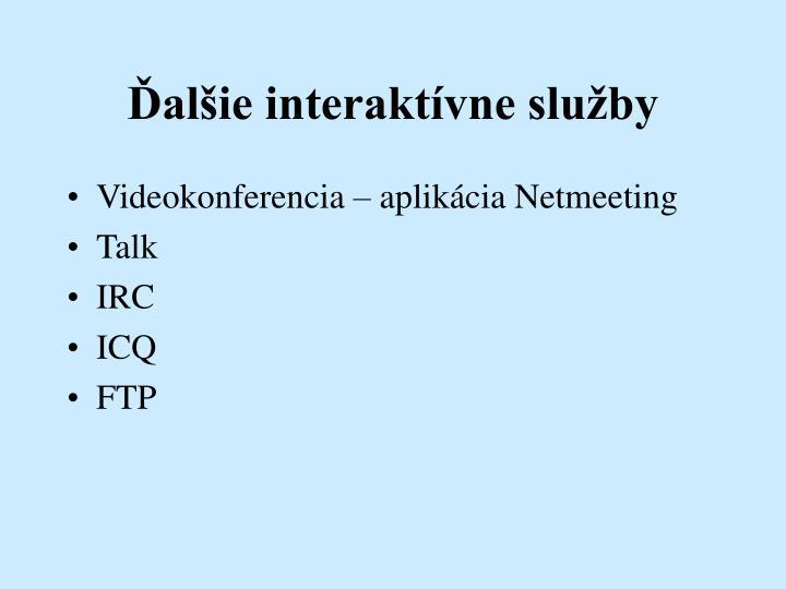 Ďalšie interaktívne služby