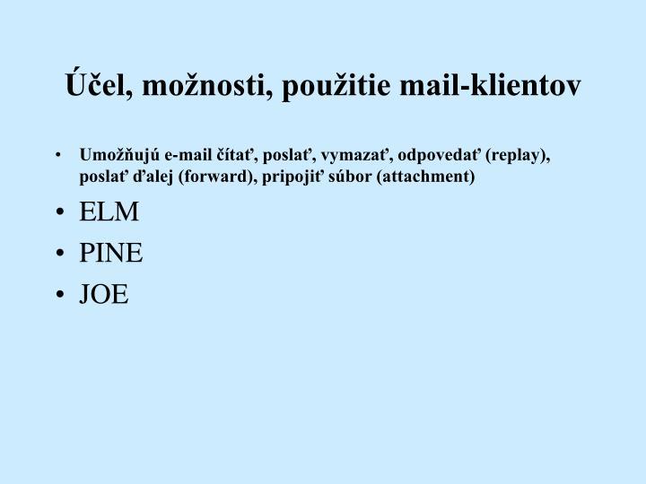 Účel, možnosti, použitie mail-klientov