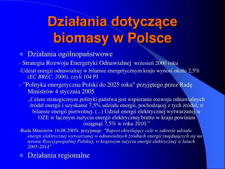 Działania dotyczące biomasy w Polsce