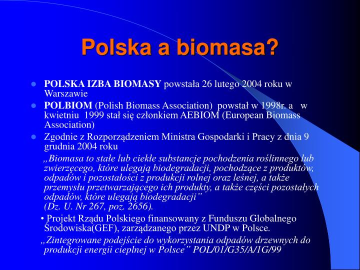 Polska a biomasa?