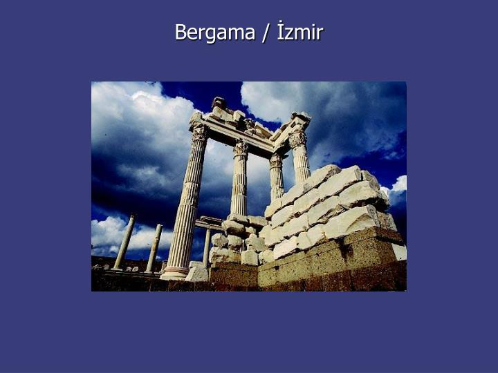 Bergama / İzmir