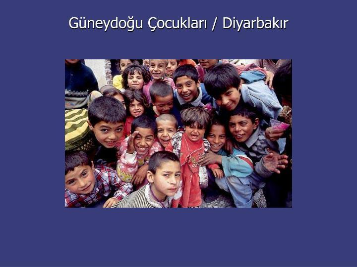 Güneydoğu Çocukları / Diyarbakır
