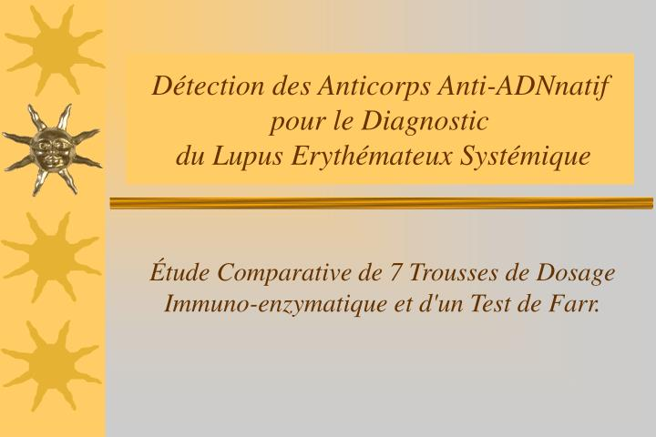 D tection des anticorps anti adnnatif pour le diagnostic du lupus eryth mateux syst mique