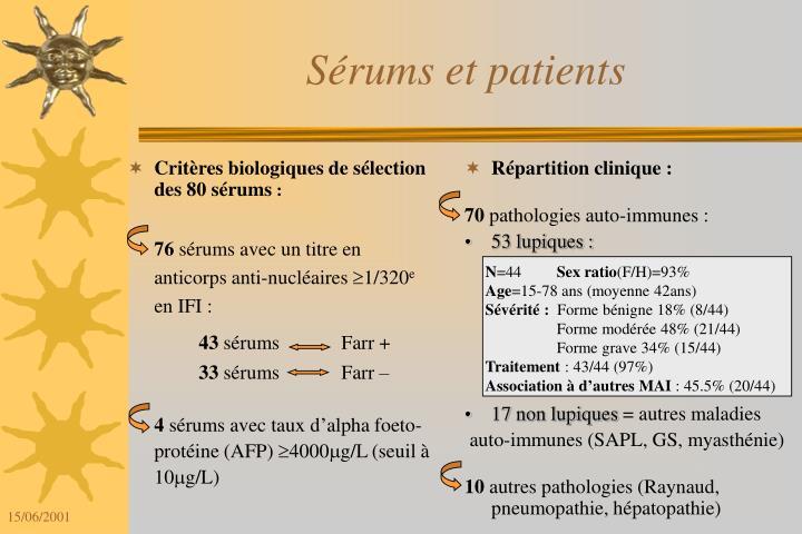 Critères biologiques de sélection des 80 sérums