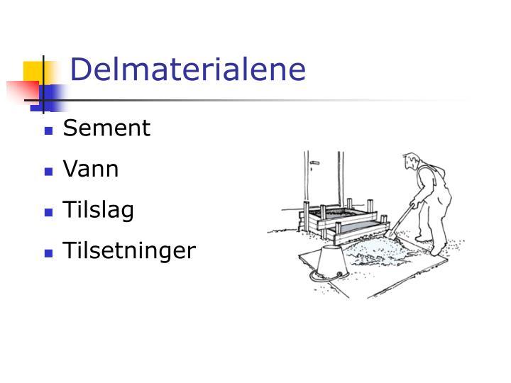 Delmaterialene