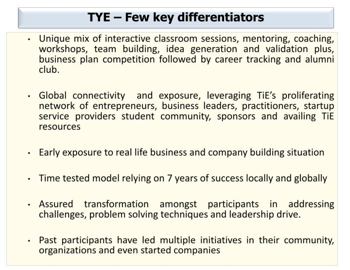 TYE – Few key differentiators