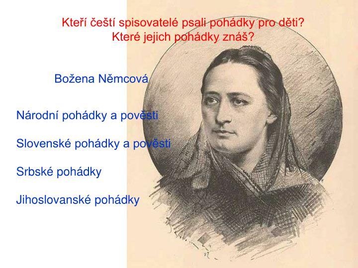 Kteří čeští spisovatelé psali pohádky pro děti? Které jejich pohádky znáš?
