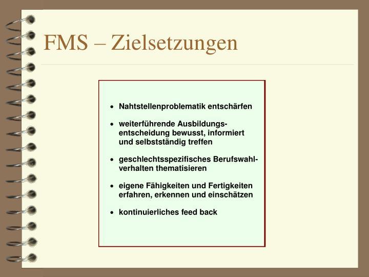 FMS – Zielsetzungen