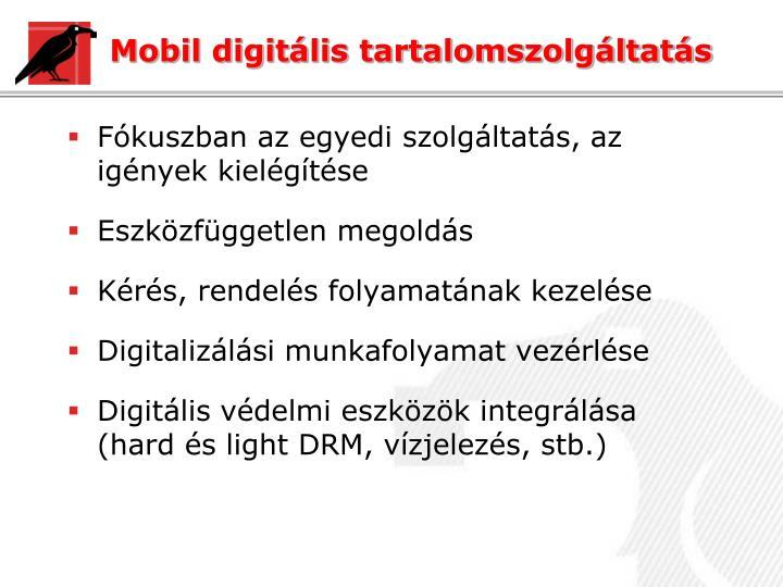 Mobil digitális tartalomszolgáltatás
