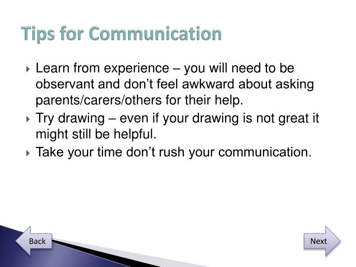Tips for Communication