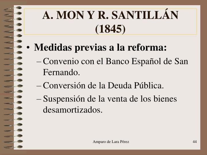 A. MON Y R. SANTILLÁN (1845)