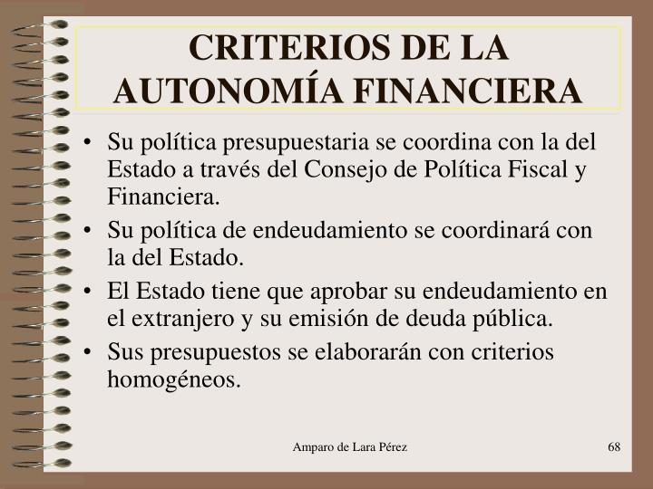 CRITERIOS DE LA AUTONOMÍA FINANCIERA