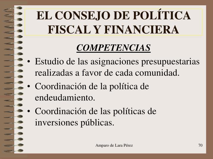 EL CONSEJO DE POLÍTICA FISCAL Y FINANCIERA